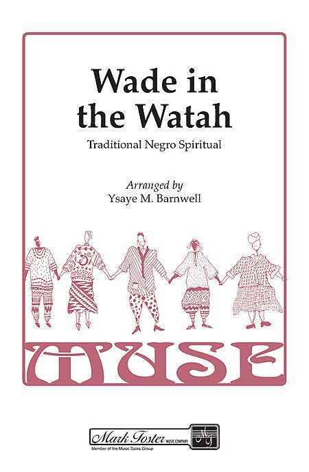 Wade in the Watah : SSAA : Ysaye Barnwell : Sweet Honey In The Rock : Sheet Music : 35024874 : 747510050742