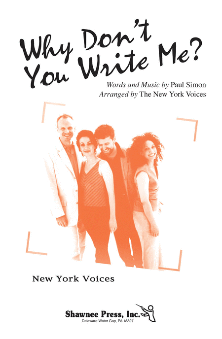 New york voices at singers sheet music cds and songbook why dont you write me satb darmon meader paul simon stopboris Choice Image