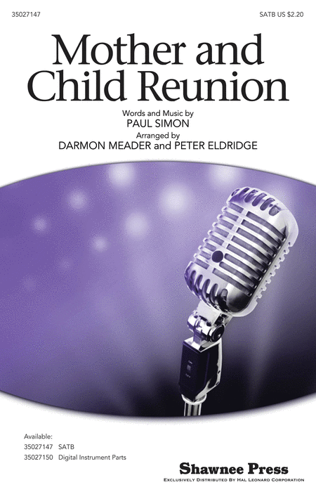 Mother and Child Reunion : SATB : Darmon Meader / Peter Eldridge  : Paul Simon : New York Voices : Sheet Music : 35027147 : 884088476458