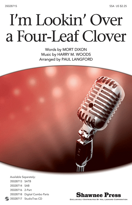 I'm Looking Over a Four Leaf Clover : SSA : Paul Langford : Mort Dixon : Sheet Music : 35028715 : 884088865801