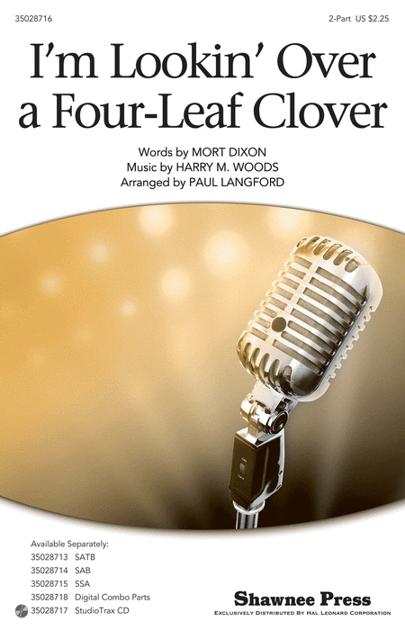 I'm Looking Over a Four Leaf Clover : 2-Part : Paul Langford : Mort Dixon : Sheet Music : 35028716 : 884088865818