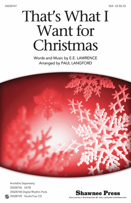 That's What I Want For Christmas : SSA : Paul Langford : Ella Fitzerald : Sheet Music : 35028747 : 884088870560 : 1480305278