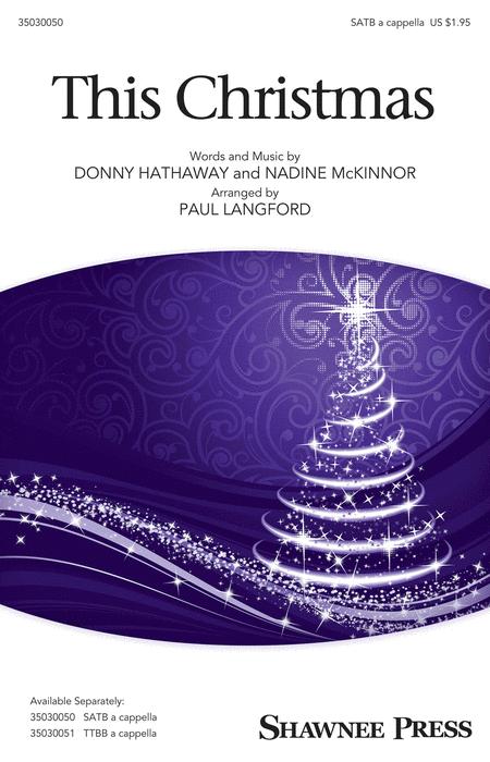 This Christmas : SATB : Paul Langford : Donny Hathaway : Sheet Music : 35030050 : 888680036508 : 149500676X