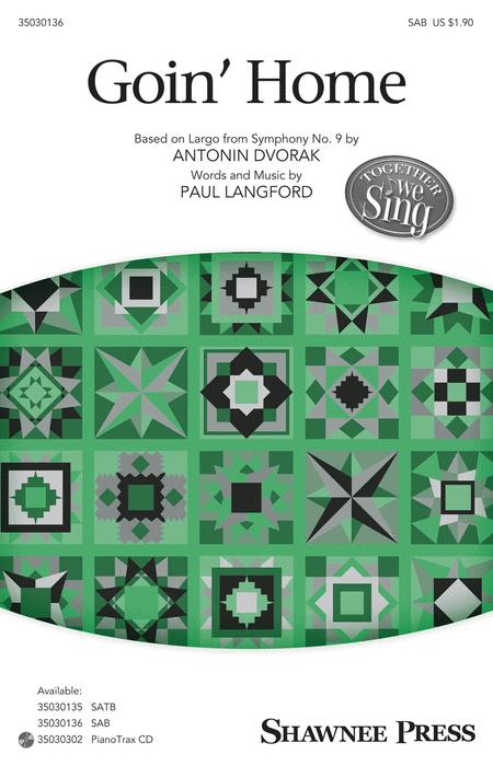 Goin' Home : SAB : Paul Langford : Antonin Dvorak : Sheet Music : 35030136 : 888680045470 : 1495010171