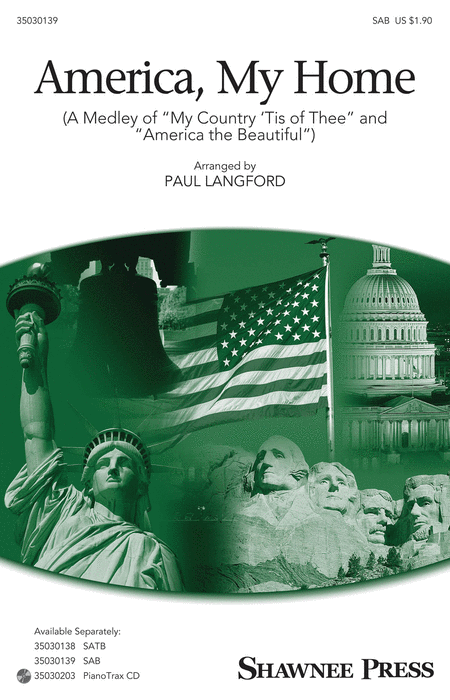 America, My Home : SAB : Paul Langford : Sheet Music : 35030139 : 888680045500 : 1495010201
