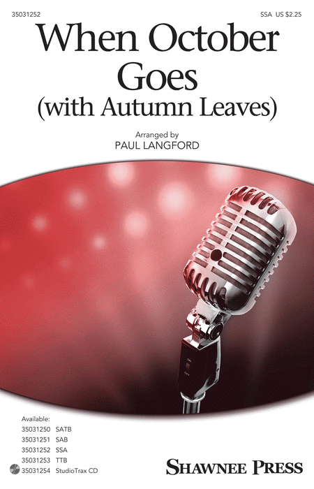 When October Goes : SSA : Paul Langford : Barry Manilow : Sheet Music : 35031252 : 888680644635 : 1495074803