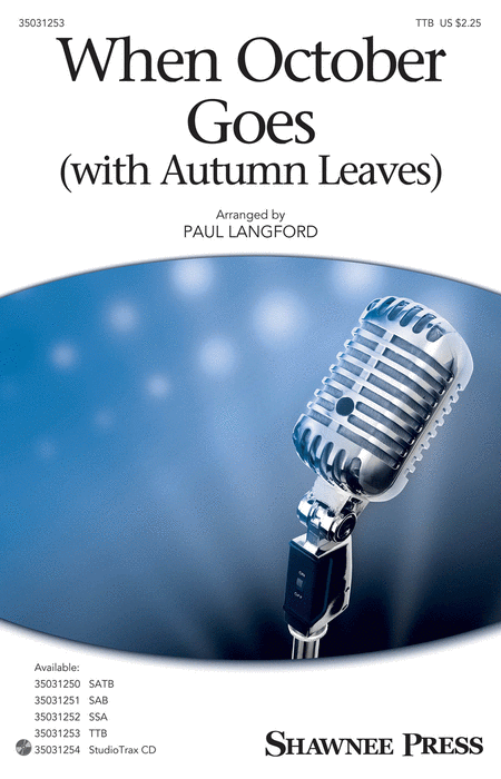 When October Goes : TTB : Paul Langford : Barry Manilow : Barry Manilow : Sheet Music : 35031253 : 888680644642 : 1495074811