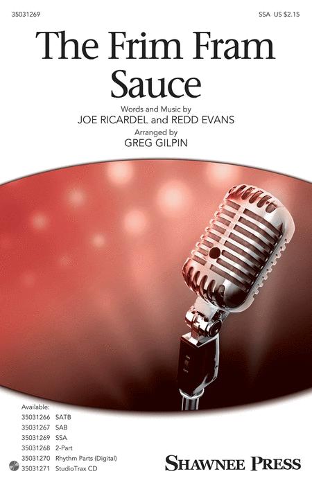 The Frim Fram Sauce : SSA : Greg Gilpin : Redd Evans : Sheet Music : 35031269 : 888680644802 : 1495074978