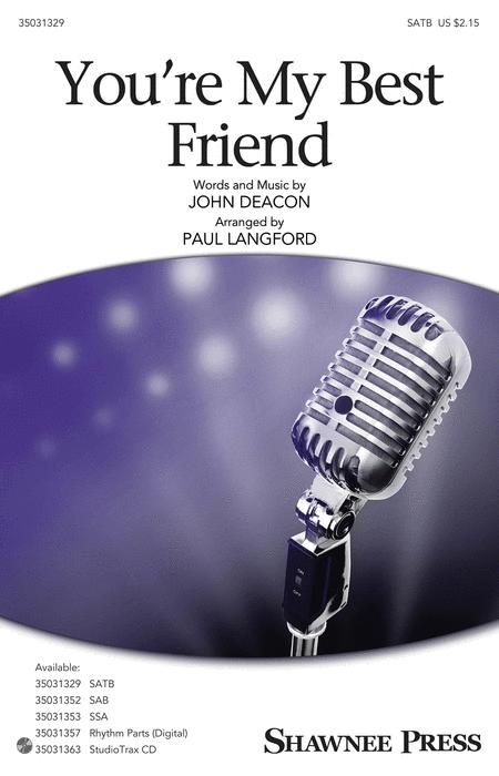You're My Best Friend : SATB : Paul Langford : John Deacon : Queen : Sheet Music : 35031329 : 888680651343 : 1495078930
