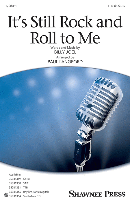 It's Still Rock and Roll to Me : TTB : Paul Langford : Billy Joel : Billy Joel : Sheet Music : 35031351 : 888680653422 : 1495079724