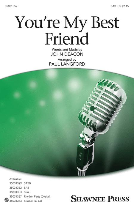 You're My Best Friend : SAB : Paul Langford : John Deacon : Queen : Sheet Music : 35031352 : 888680653439 : 1495079732