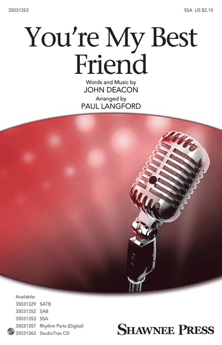 You're My Best Friend : SSA : Paul Langford : John Deacon : Queen : Sheet Music : 35031353 : 888680653446 : 1495079740