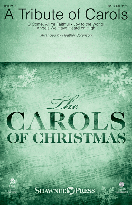 A Tribute of Carols : SATB : Heather Sorenson : Sheet Music : 35032119 : 888680736125