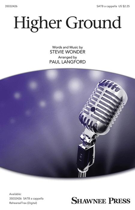 Higher Ground : SATB : Paul Langford : Stevie Wonder : Sheet Music : 35032426 : 888680836450 : 1540036812