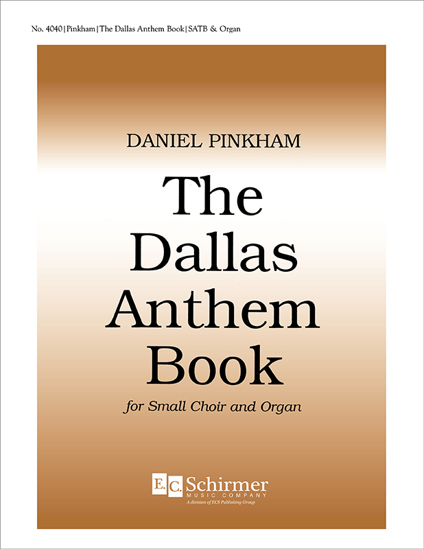 Daniel Pinkham : The Dallas Anthem Book : SAB : Songbook : 4040