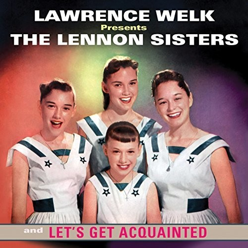 Lennon Sisters : Let's Get Acquanted : 00  1 CD
