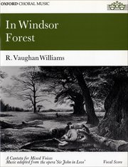 Ralph Vaughan Williams : In Windsor Forest : SATB : Songbook : 9780193391215 : 9780193391215