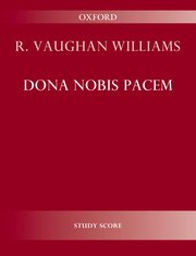 Ralph Vaughan Williams : Dona Nobis Pacem : SATB : Songbook : 9780193850682 : 9780193850682