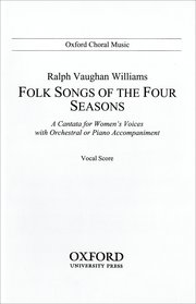 Ralph Vaughan Williams : Folk Songs of the Four Seasons : Upper Voices - 3 par : Songbook : 9780193850873 : 9780193850873