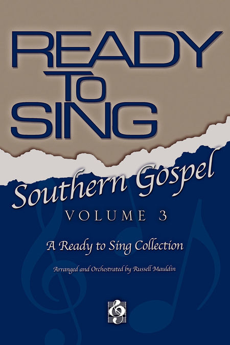 Russell Mauldin : Ready To Sing Southern Gospel Volume 3 : SATB : Songbook :  : 645757117870 : 645757117870