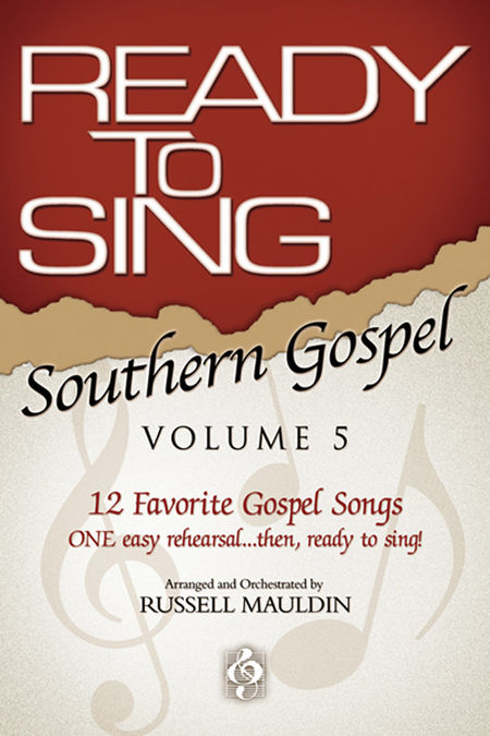 Russell Mauldin : Ready To Sing Southern Gospel Volume 5 : SATB : Songbook :  : 645757155179 : 645757155179