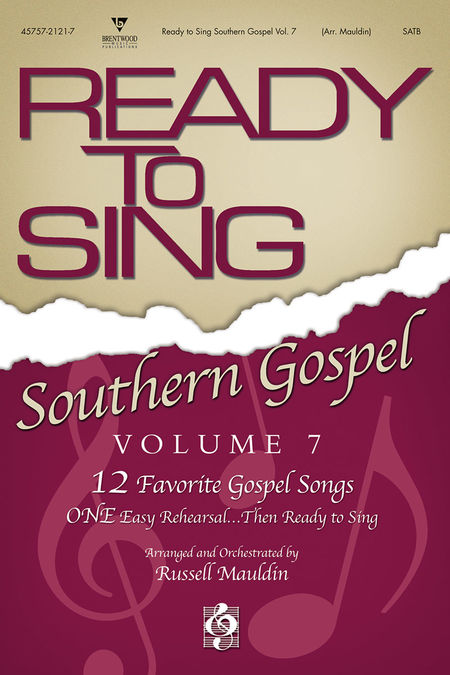 Russell Mauldin : Ready To Sing Southern Gospel Volume 7 : SATB : Songbook :  : 645757212179 : 645757212179
