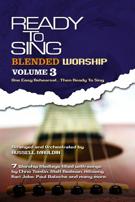 Russell Mauldin : Ready To Sing Blended Worship, Volume 3 : SATB : Songbook :  : 645757295479 : 645757295479