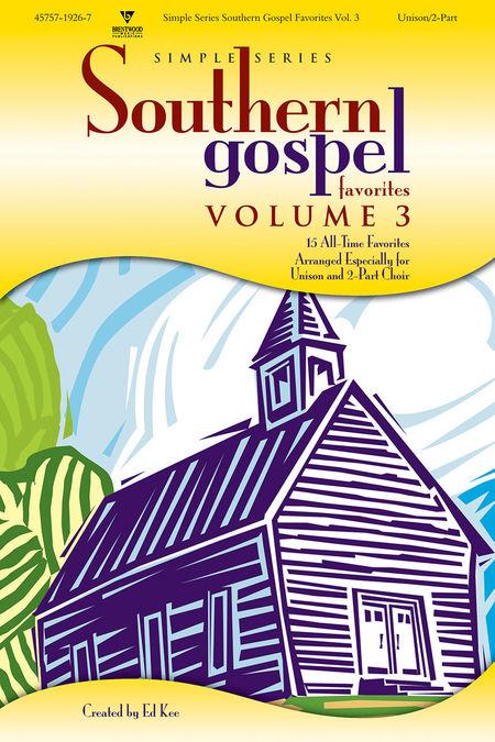 Various Artists : Simple Series Southern Gospel Favorites, Volume 3 : 2 Part : Songbook :  : 645757192679 : 645757192679