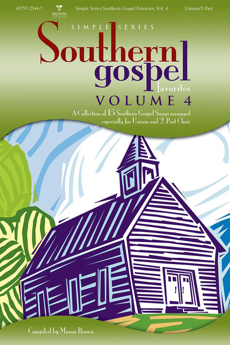 Various Artists : Simple Series Southern Gospel Favorites, Volume 4 : 2 Part : Songbook : 645757234478 : 645757234478