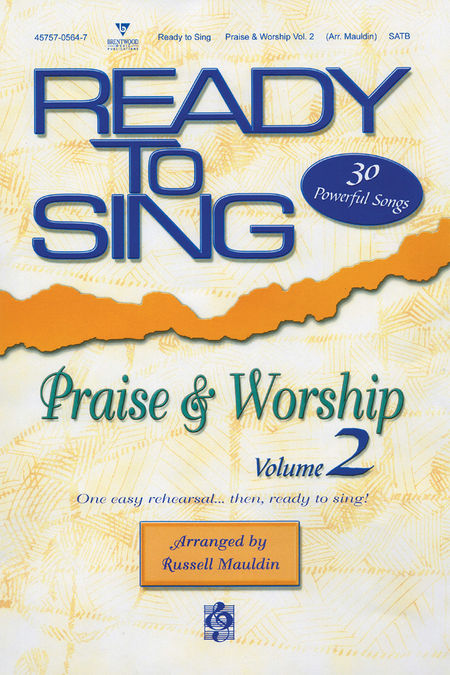 Russell Mauldin : Ready To Sing Praise and Worship Volume 2 : SATB : Songbook :  : 645757077075 : 645757077075