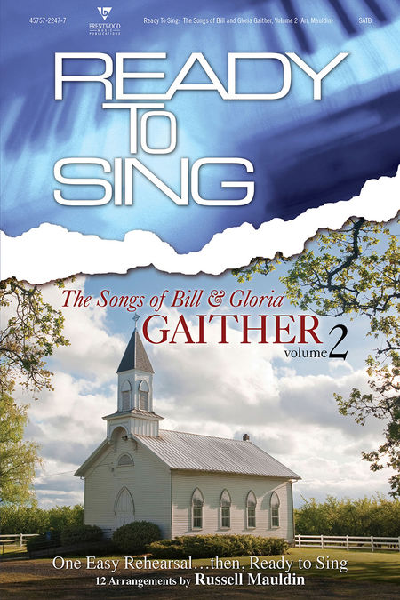 Russell Mauldin : Ready To Sing The Songs of Bill and Gloria Gaither, Volume 2 : Songbook :  : 645757224776 : 645757224776