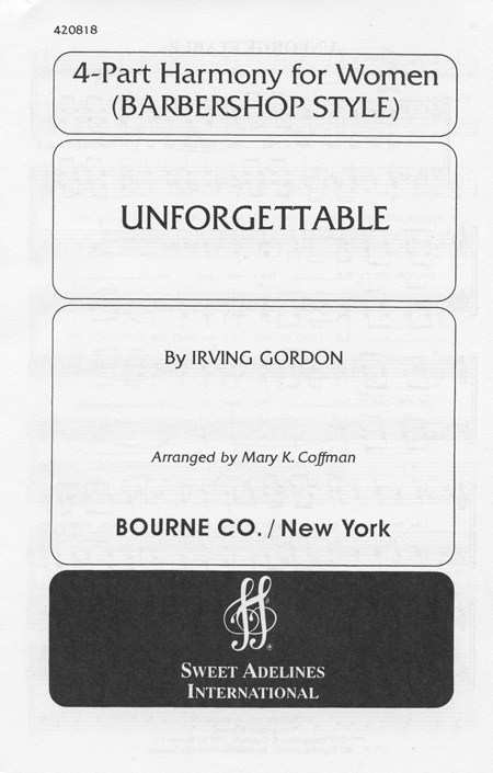Unforgettable : SSAA : Mary K. Coffman : Irving Gordon : Songbook : 420818
