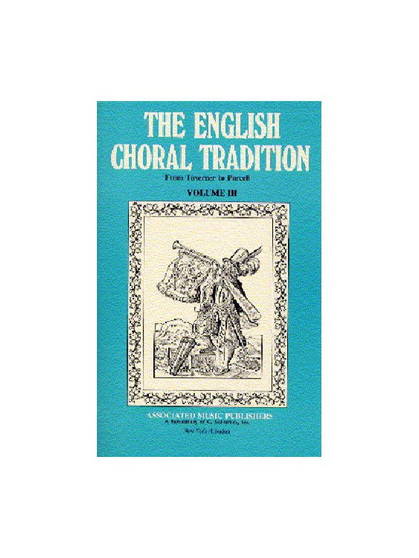Various : English Choral Tradition Vol 3 - Taverner To Purcell : Songbook : 50236560