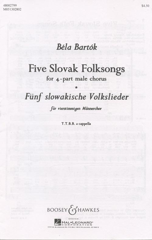 Five Slovak Folksongs : TTBB : 0 : Songbook : 48002799 : 073999296020