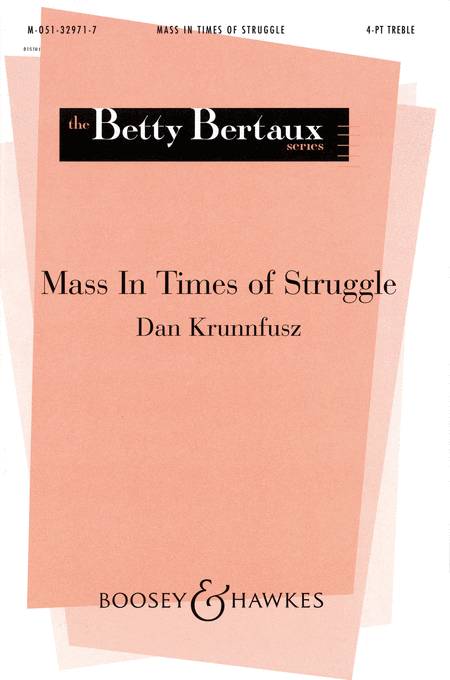 Mass in Times of Struggle : SSAA : Dan Krunnfusz : Dan Krunnfusz : Sheet Music : 48002945 : 073999137613