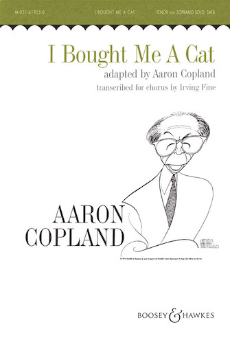 I Bought Me a Cat : SATB : Irving Fine : Aaron Copland : Sheet Music : 48003224 : 073999348088