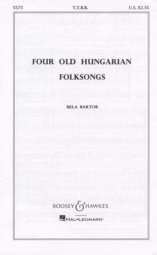Four Old Hungarian Folksongs : TTBB : 0 : Sheet Music : 48003538 : 073999186666