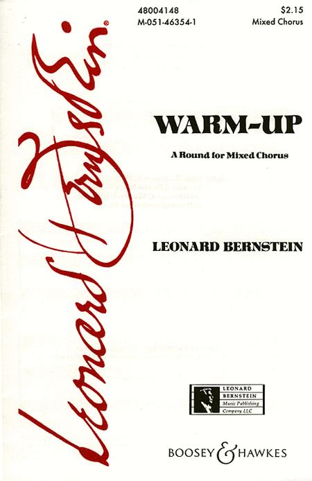 Warm-Up : SATB : Leonard Bernstein : Leonard Bernstein : Sheet Music : 48004148 : 073999226287
