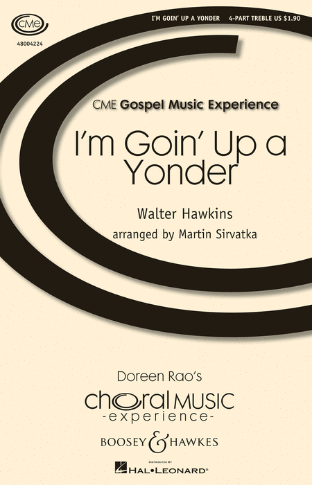 I'm Goin' Up a Yonder : SSAA : Martin Sirvatka : Walter Hawkins : Sheet Music : 48004224 : 073999657036