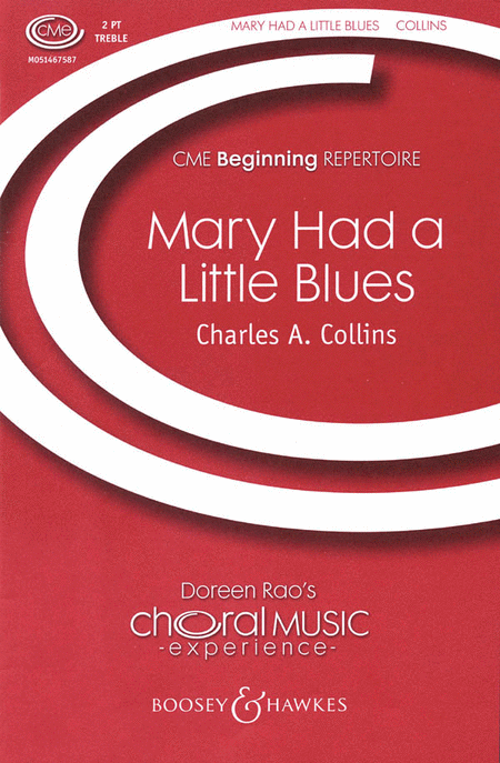 Mary Had a Little Blues : 2-Part : Charles A. Collins : Sheet Music : 48004510 : 073999634730