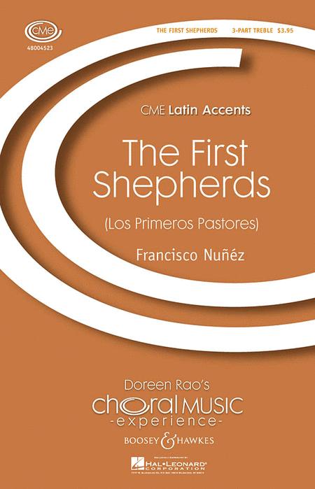 Los Primeros Pastores : SSA : Francisco Nunez : Francisco Nunez : Sheet Music : 48004523 : 073999123418