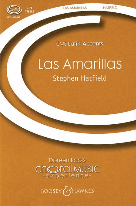 Las Amarillas : SSA : Stephen Hatfield : Sheet Music : 48004535 : 073999147766