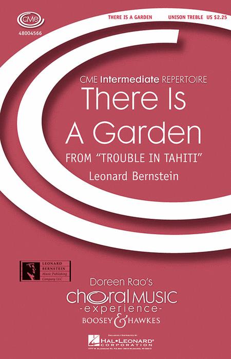 There Is a Garden : Unison : Leonard Bernstein : Leonard Bernstein : Sheet Music : 48004566 : 073999555745