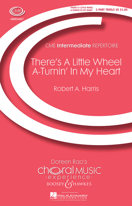 There's a Little Wheel a-Turnin' in My Heart : 2-Part : Robert A. Harris : Sheet Music : 48004667 : 073999046670
