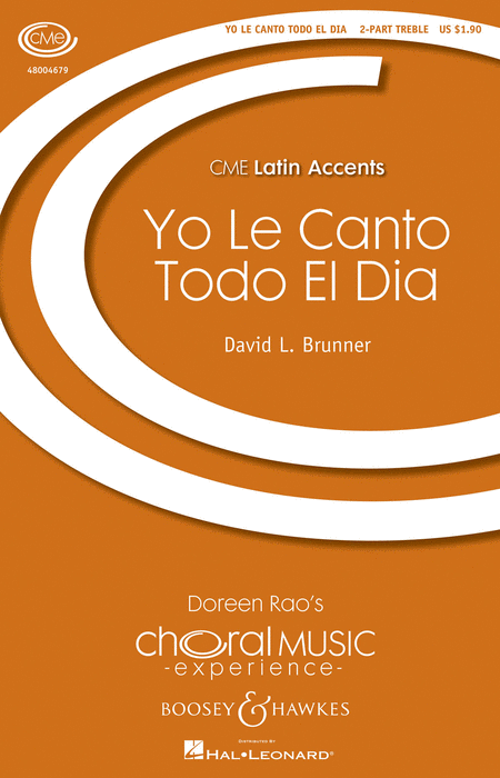 Yo le Canto Todo el Dia : 2-Part : David L. Brunner : Sheet Music : 48004679 : 073999327229