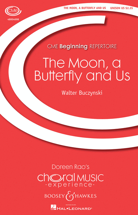 The Moon, a Butterfly and Us : Unison : Walter Buczynski : Sheet Music : 48004698 : 073999576276