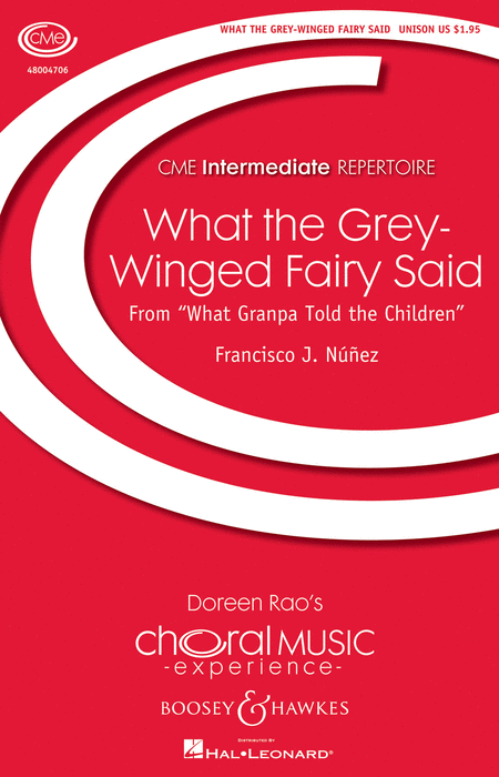 What the Grey-Winged Fairy Said : Unison :  :  : Sheet Music : 48004706 : 073999719598