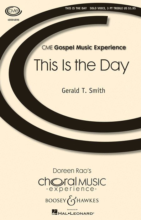 This Is the Day : SSA : Gerald T. Smith : Sheet Music : 48004896 : 073999218381