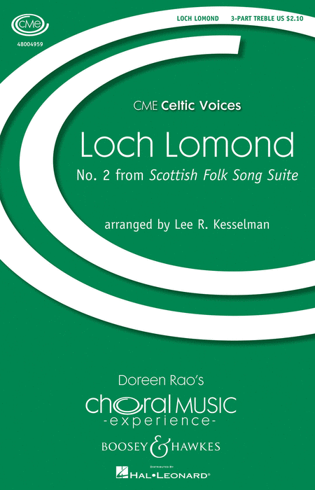 Loch Lomond : SSA : Lee Kesselman : Sheet Music : 48004959 : 073999049596