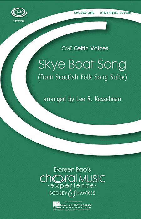 Skye Boat Song : SA : Lee Kesselman : Sheet Music : 48004960 : 073999458152